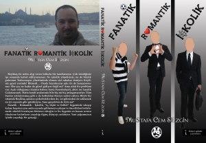 Fanatik Romantik İşlolik isimli romanımın kapağı